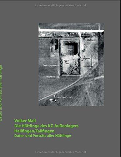 Die Häftlinge Des Kz-Außenlagers Hailfingen/Tailfingen (German Edition)