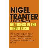 No Tigers in the Hindu Kushby Nigel Tranter