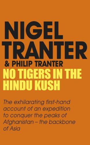 Philip Tranter  Nigel Tranter - No Tigers in the Hindu Kush