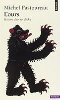 L'ours : Histoire d'un roi déchu
