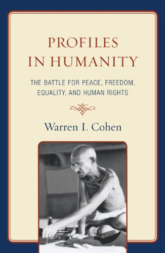 profiles-in-humanity-the-battle-for-peace-freedom-equality-and-human-rights