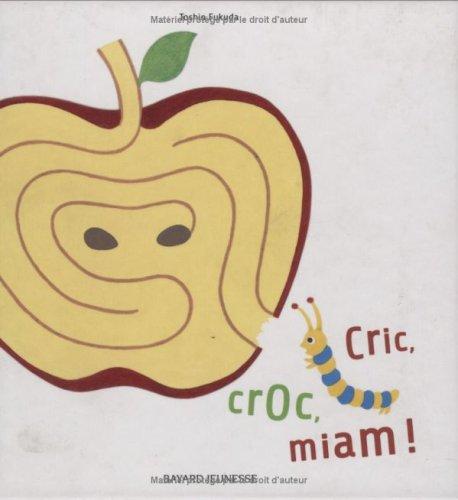 Cric, croc, miam !