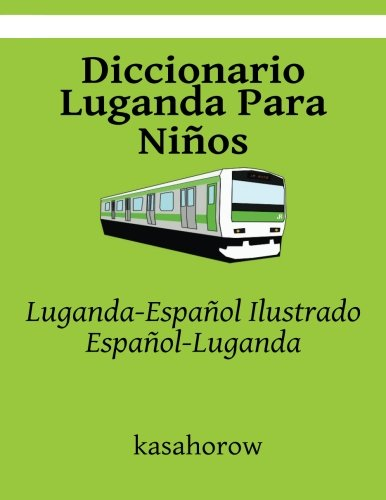 Diccionario Luganda Para Niños Luganda-Español Ilustrado, Español-Luganda (Luganda kasahorow)  [kasahorow] (Tapa Blanda)