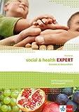 social & health EXPERT: Soziales & Gesundheit. Workbook mit Prüfungsvorbereitung und Lösungsheft
