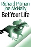 img - for Bet Your Life (Eddie Malloy Series) book / textbook / text book