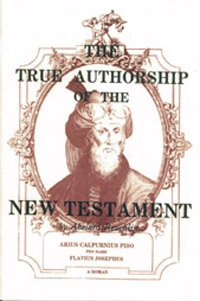 The true authorship of the New Testament: Abelard Reuchlin: 9780930808020: Amazon.com: Books