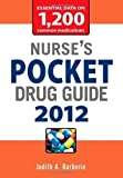 img - for Nurse's Pocket Drug Guide 2012 by Judith Barberio (Dec 15 2011) book / textbook / text book