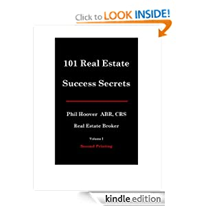 101 Real Estate Success Secrets - Volume I Phil Hoover