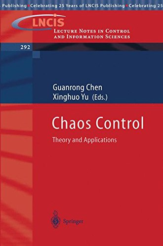 Chaos Control: Theory and Applications (Lecture Notes in Control and Information Sciences) (Tapa Blanda)