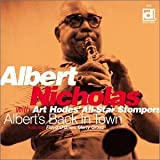 Albert's Back In Town by ALBERT WITH ART HODES' ALL-STAR STOMPERS NICHOLAS (2001-05-08)
