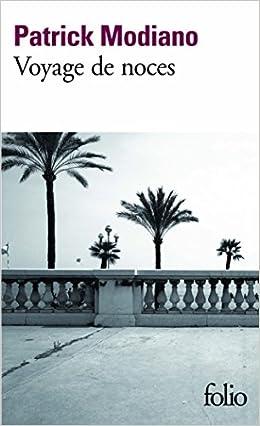 Voyage de noces - Patrick Modiano