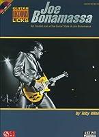 Joe Bonamassa Legendary Licks: An Inside Look at the Guitar Style of Joe Bonamassa + CD