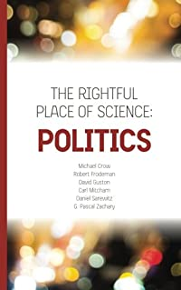 The Rightful Place of Science: Politics download ebook