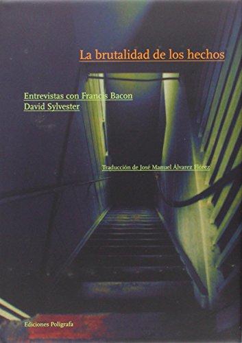 LA BRUTALIDAD DE LOS HECHOS