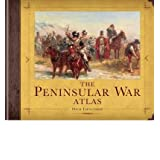 The Peninsular War Atlas (General Military)by Nick Lipscombe
