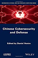 Chinese Cybersecurity and Cyberdefense Front Cover