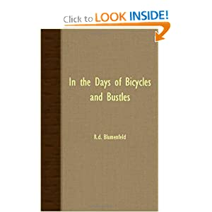 IN THE DAYS OF BICYCLES AND BUSTLES RD BLUMENFELD