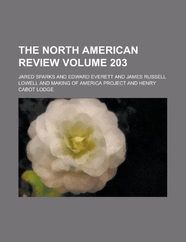The North American Review Volume 203