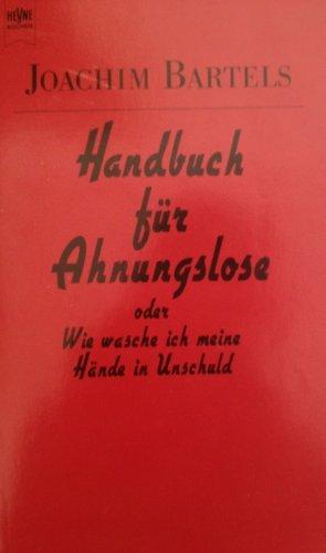 handbuch-fur-ahnungslose-oder-wie-wasche-ich-meine-hande-in-unschuld