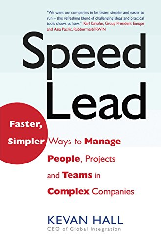 speed-lead-faster-simpler-ways-to-manage-people-projects-and-teams-in-complex-companies