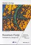 img - for Kuvantum Fizigi:Yanilsama mi Gercek mi? book / textbook / text book