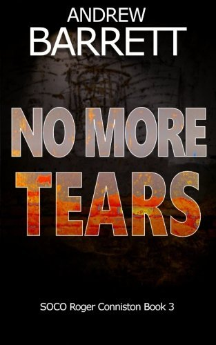 No More Tears: Volume 3 (The Dead Trilogy)