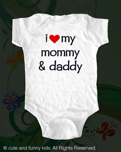 i love my mommy & daddy - cute baby onesie infant