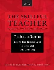 The Skillful Teacher: Building Your Teaching Skills