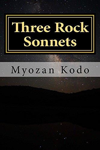 Myozan Kodo - Three Rock Sonnets