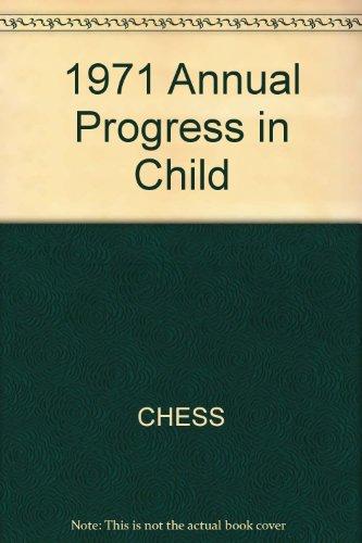 1971 Annual Progress in Child