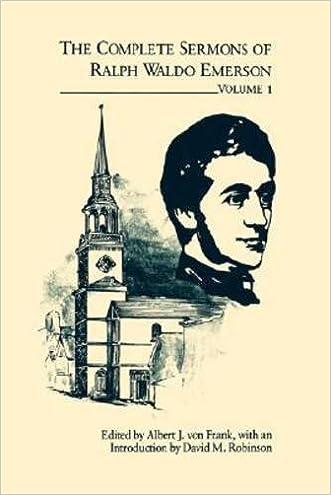 The Complete Sermons of Ralph Waldo Emerson VOL 1(Emerson, Ralph Waldo//Complete Sermons of Ralph Waldo Emerson)