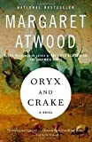 Oryx and Crake 1st (first) edition Text Only