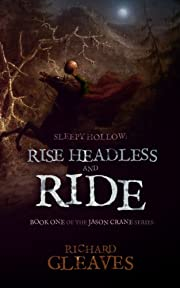 SLEEPY HOLLOW: Rise Headless and Ride (Jason Crane)
