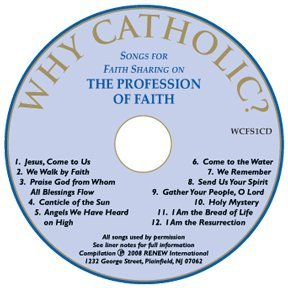 Why Catholic? Songs for Faith Sharing on The