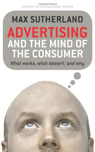 Advertising And The Mind Of The Consumer: What Works, What Doesn'T, And Why front-535793