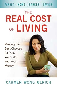 The Real Cost of Living: Making the Best Choices for You, Your Life, and Your Money from Perigee Trade