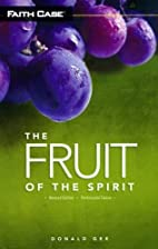 The Fruit of the Spirit, Revised Edition…
