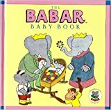 img - for The Babar Baby Book book / textbook / text book
