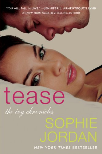 Sophie Jordan - Tease: The Ivy Chronicles