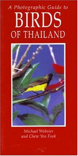 Photographic Guide to Birds of Thailand