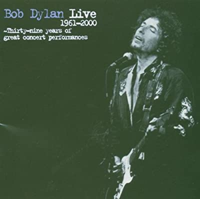 Bob Dylan Live-Thirty Nine Years of Great Concert