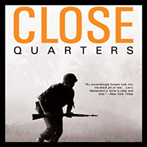 Close Quarters | [Larry Heinemann]