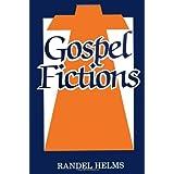 Gospel Fictionsby Randel Helms