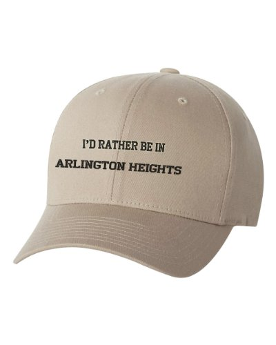 I'd Rather Be in Arlington Heights Il City Embroidered Cap Hat Khaki (City Of Arlington Heights Il)