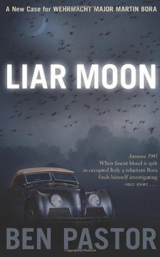 Liar Moon (Captain Martin Bora Mysteries)