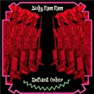 Defiant Order: Limited Edition