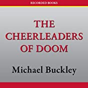 The Cheerleaders of Doom: N.E.R.D.S., Book 3 | [Michael Buckley]
