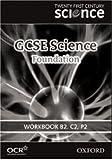 Twenty First Century Science: GCSE Science Foundation Level Workbook B2, C2, P2