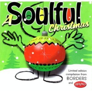 A Soulful Christmas by The Drifters, Ray Charles, Jimmie Rodgers, Donny Hathaway and The Cadillacs