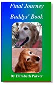 Final Journey: Buddys' Book